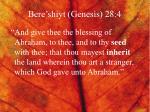 bere shiyt genesis 28 4