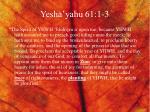 yesha yahu 61 1 3