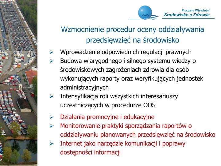 Wzmocnienie procedur oceny oddziaływania przedsięwzięć na środowisko