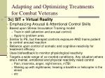 adapting and optimizing treatments for combat veterans1