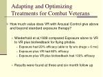 adapting and optimizing treatments for combat veterans5