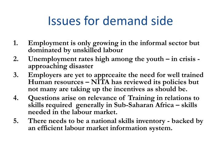 Issues for demand side