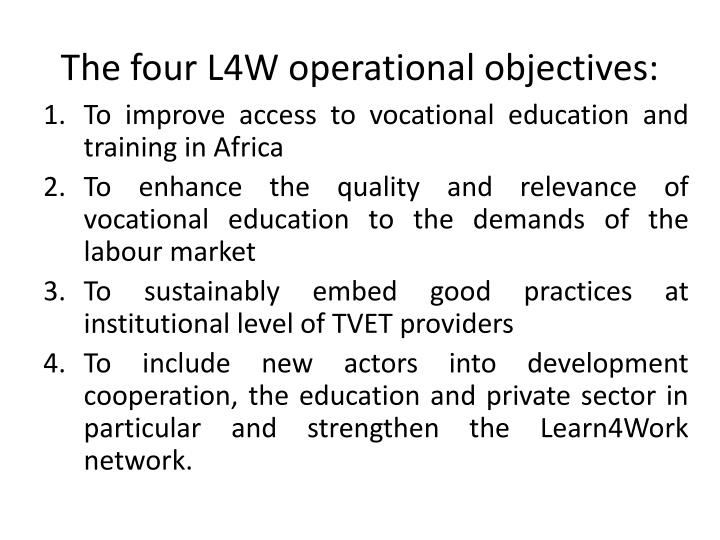 The four L4W operational objectives: