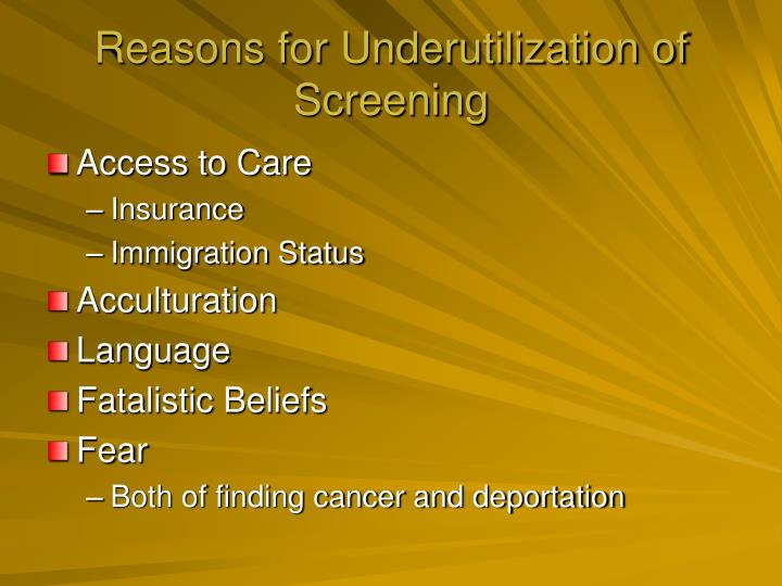 Reasons for Underutilization of Screening