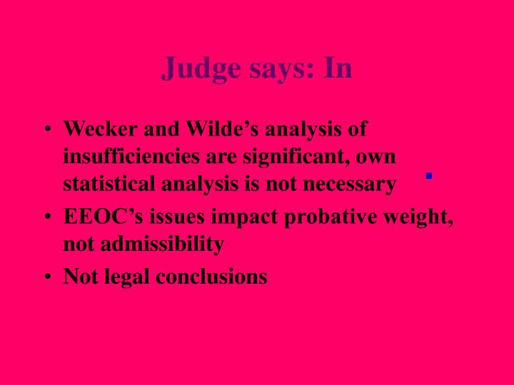 Judge says: In