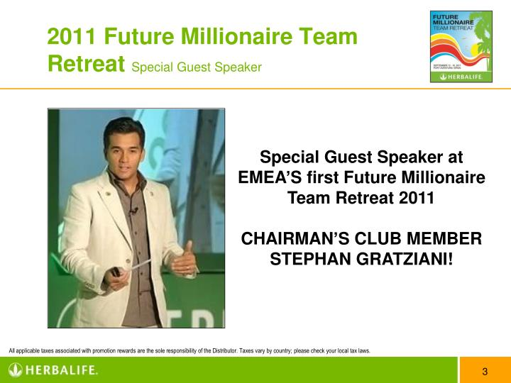 2011 future millionaire team retreat special guest speaker