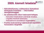 2009 kiemelt feladatai