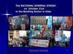 the national general strike on october 31st in the banking sector in italy