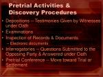 pretrial activities discovery procedures