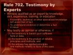 rule 702 testimony by experts
