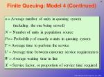 finite queuing model 4 continued