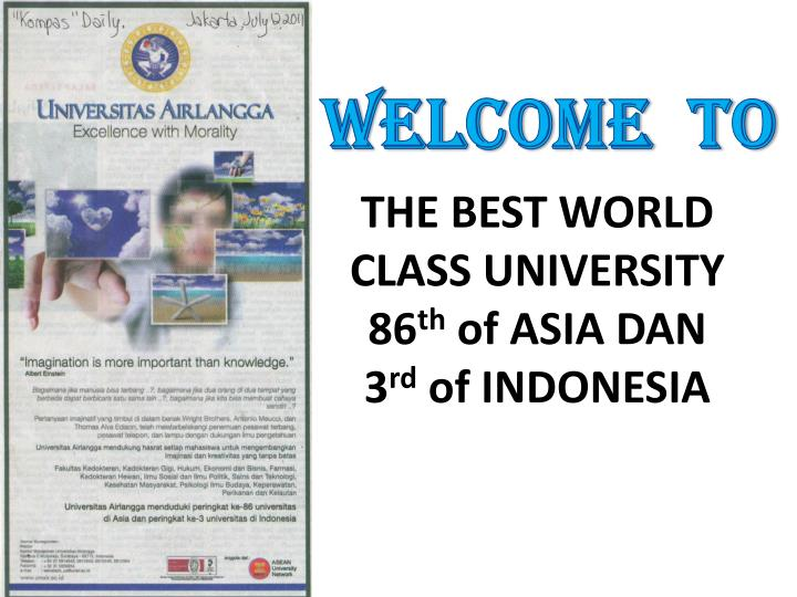 the best world class university 86 th of asia dan 3 rd of indonesia n.