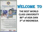 the best world class university 86 th of asia dan 3 rd of indonesia