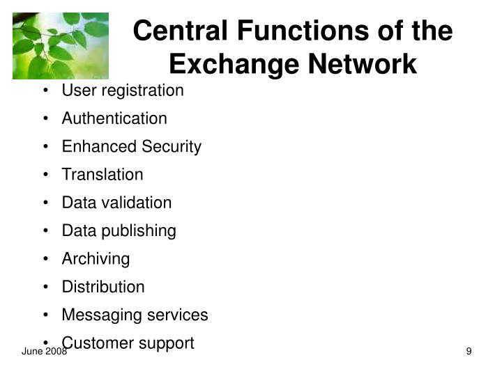 Central Functions of the Exchange Network