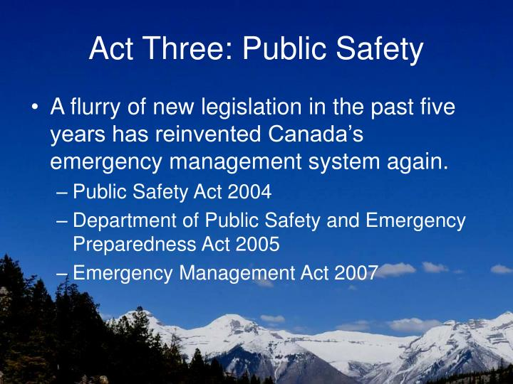 Act Three: Public Safety