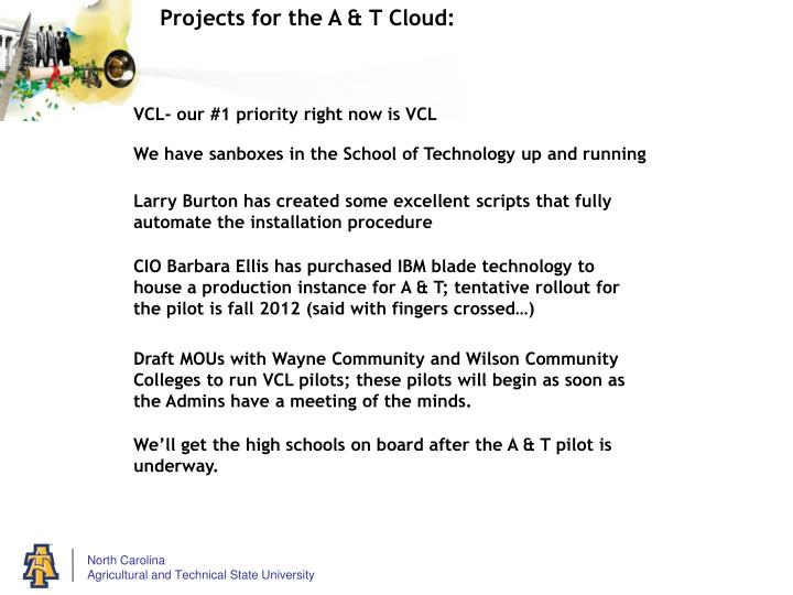 Projects for the A & T Cloud: