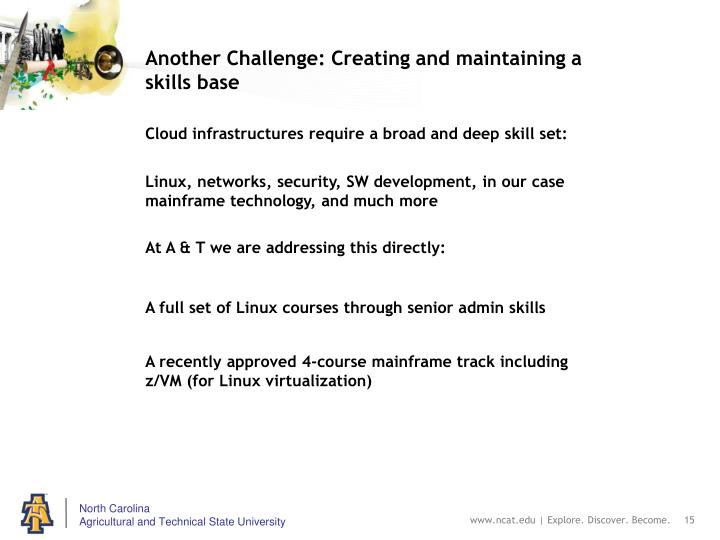 Another Challenge: Creating and maintaining a skills base