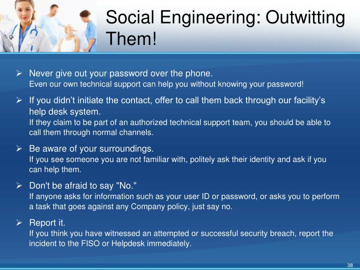 Social Engineering: Outwitting Them!