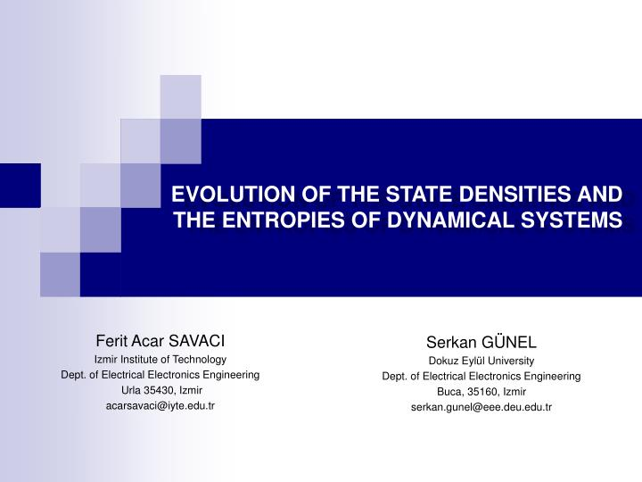 Evolution of the state densities and the entropies of dynamical systems