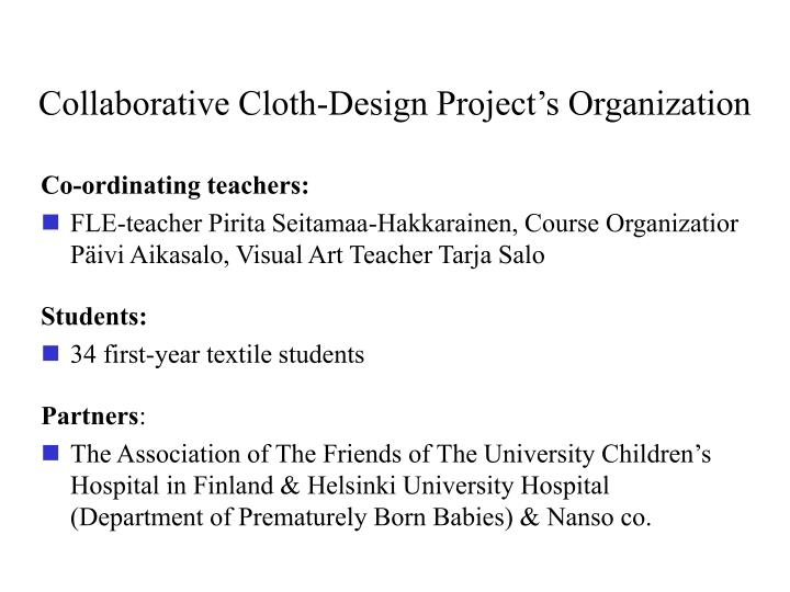 Collaborative Cloth-Design Project's Organization