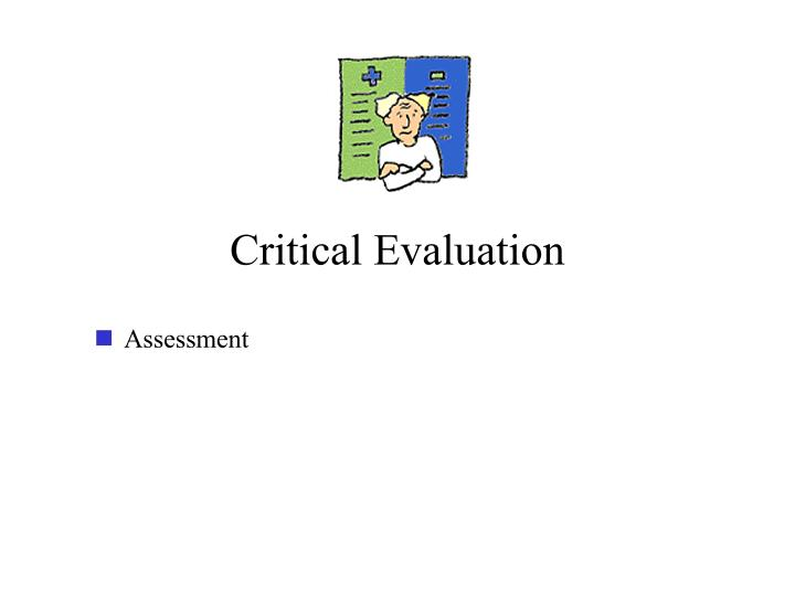 Critical Evaluation