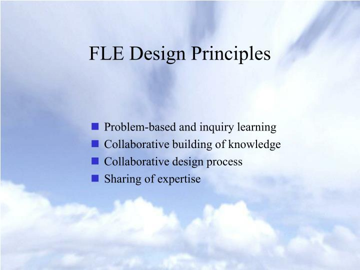 FLE Design Principles