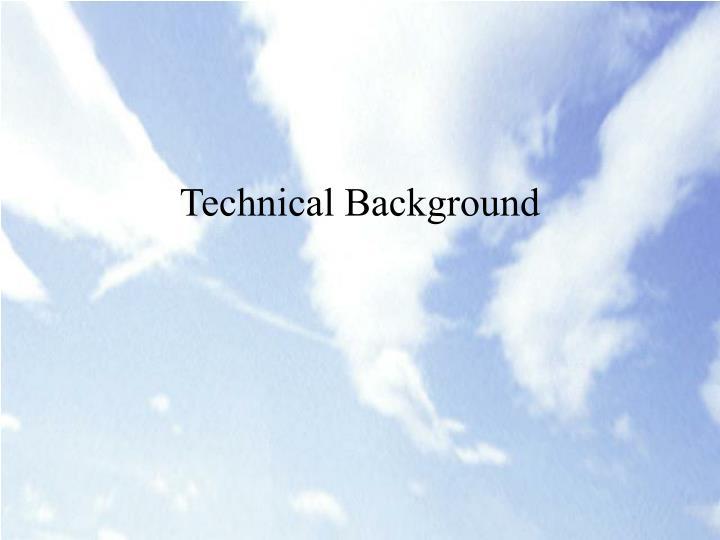 Technical Background