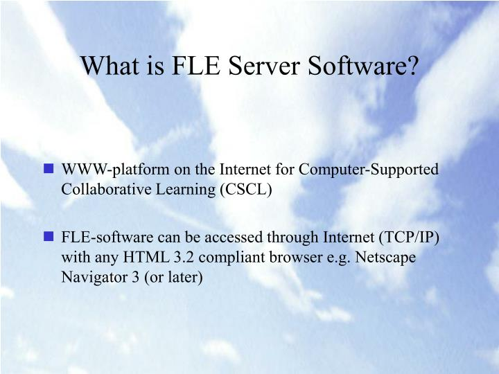 What is FLE Server Software?