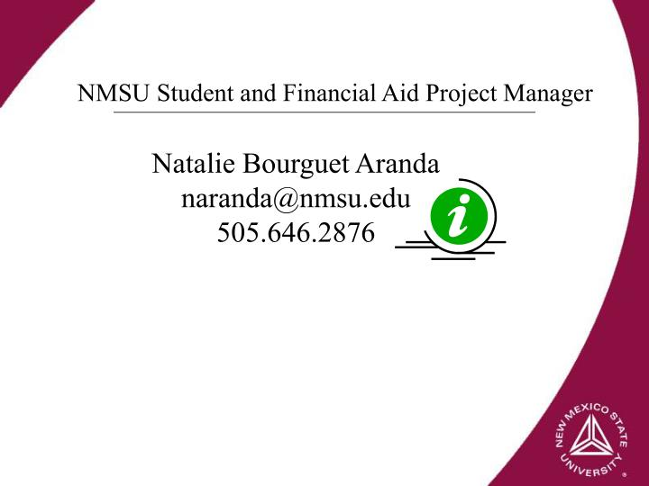 NMSU Student and Financial Aid Project Manager