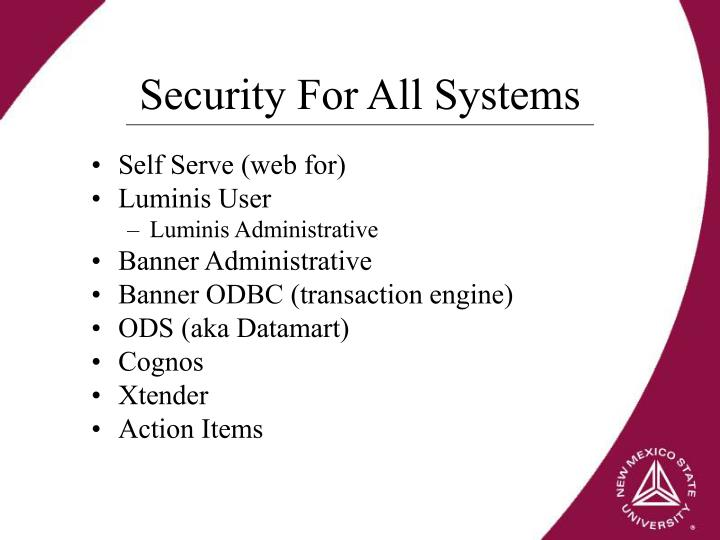 Security For All Systems