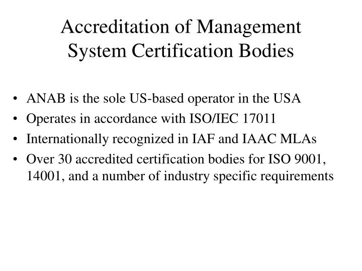 Accreditation of Management System Certification Bodies