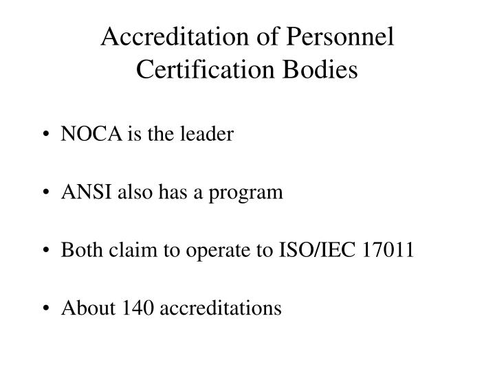 Accreditation of Personnel Certification Bodies