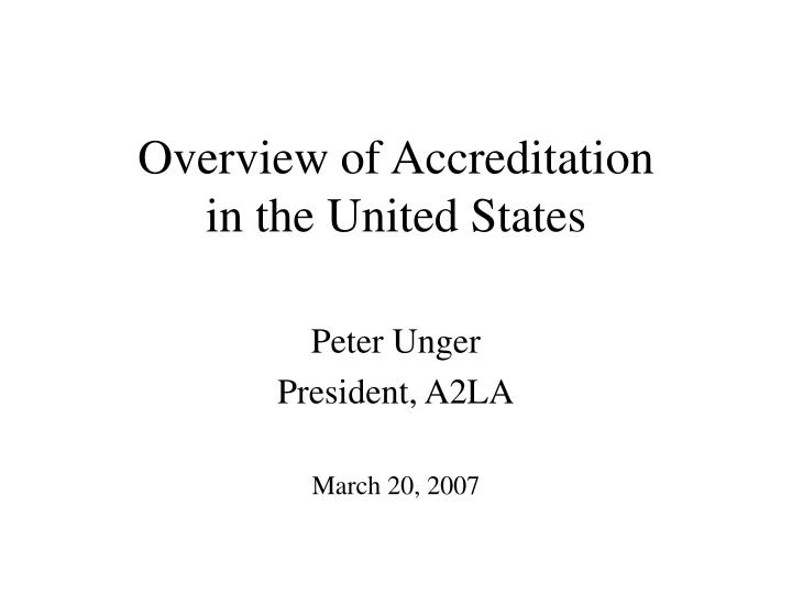 Overview of accreditation in the united states