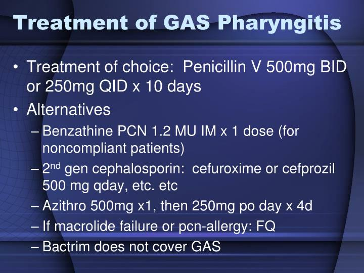 Treatment of GAS