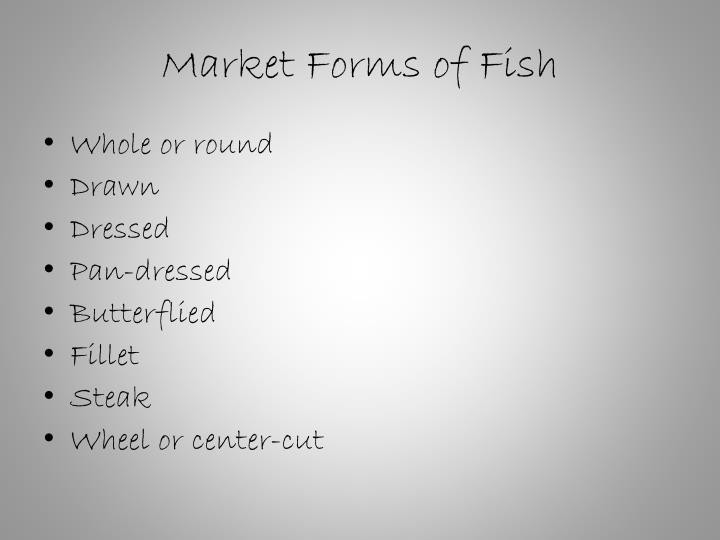 Market Forms of Fish