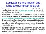 language communication and language humanistic features