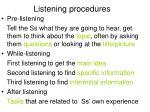 listening procedures