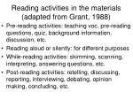 reading activities in the materials adapted from grant 1988