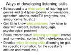 ways of developing listening skills