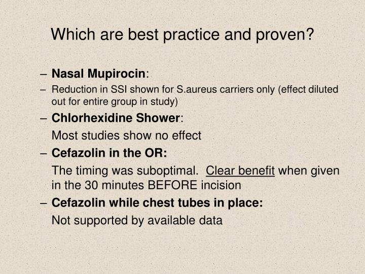 Which are best practice and proven?