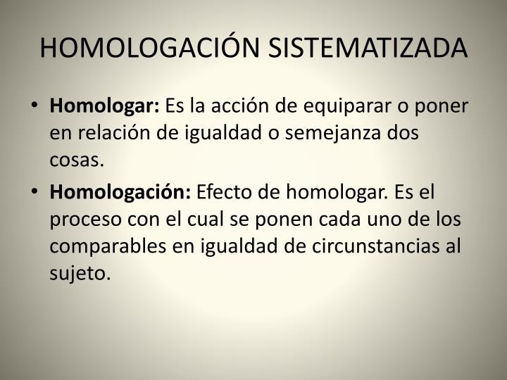 Homologaci n sistematizada1