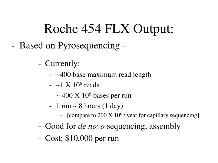 Roche 454 FLX Output:
