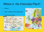 where is the chernobyl plant