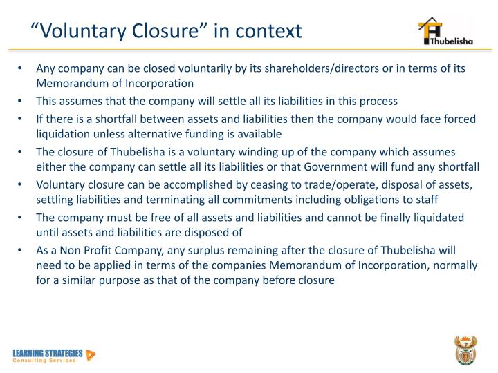 """""""Voluntary Closure"""" in context"""