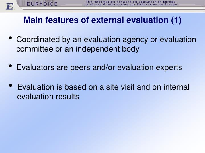 Main features of external evaluation (1)