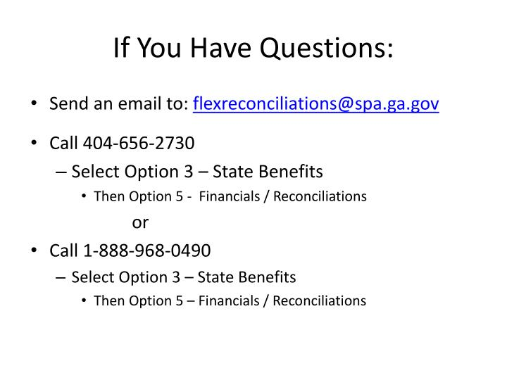 If You Have Questions: