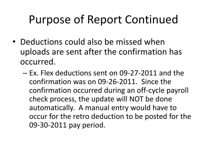 Purpose of report continued