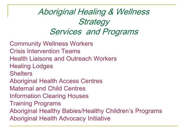 Aboriginal Healing & Wellness