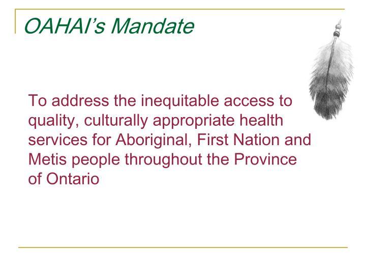 OAHAI's Mandate