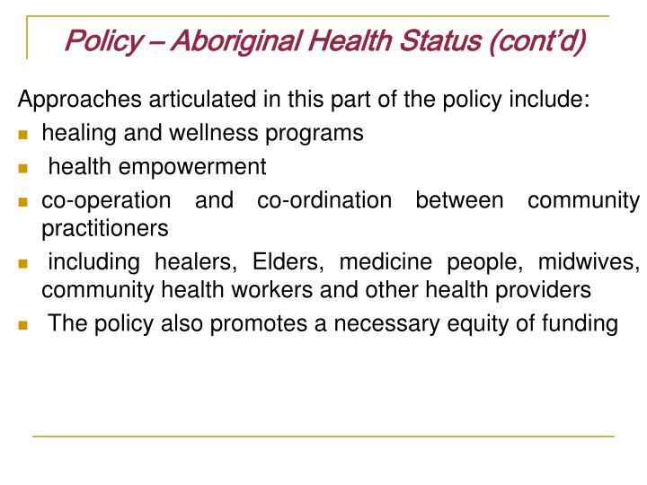 Policy – Aboriginal Health Status (cont'd)